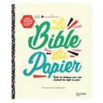 La bible du papier
