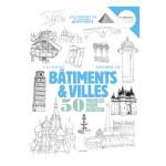 Livre Dessiner les bâtiments et villes : 50 modèles pour débuter